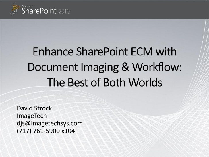 SharePoint Saturday DC by ImageTech Systems - David Strock