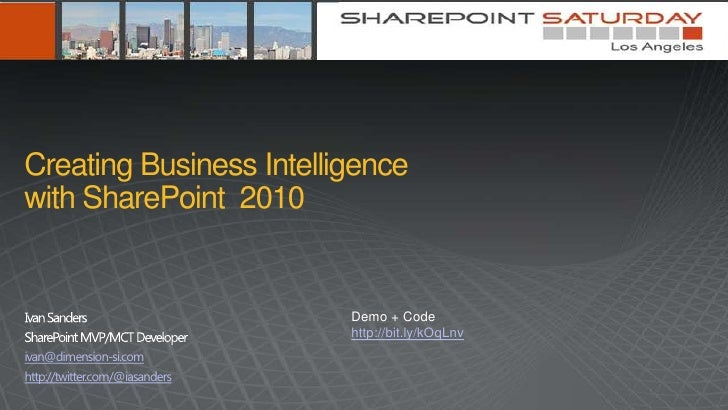 Creating Business Intelligence  with SharePoint 2010
