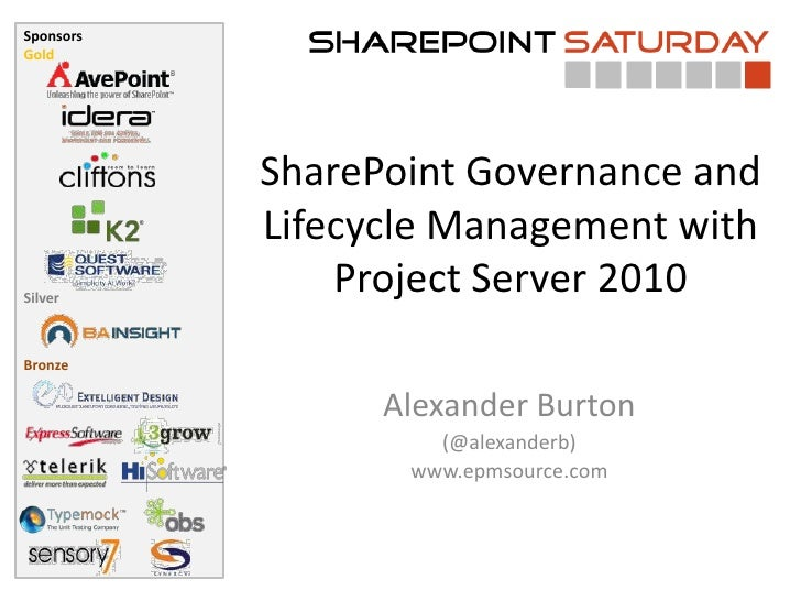 SponsorsGold           SharePoint Governance and           Lifecycle Management withSilver               Project Server 20...