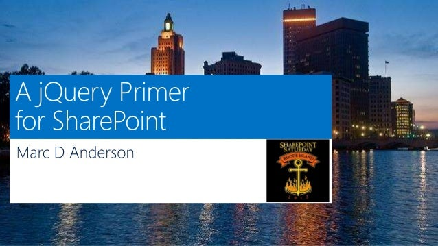 SharePoint Saturday Rhode Island 2013 - A jQuery Primer for SharePoint
