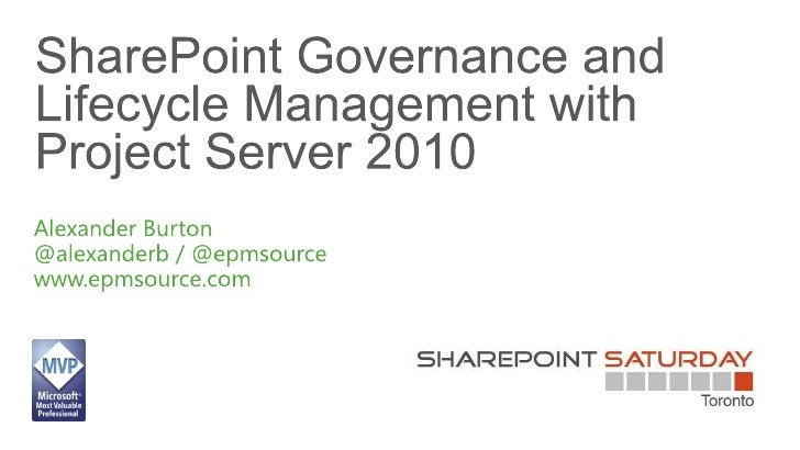 SharePoint Governance and Lifecycle Management with Project Server 2010