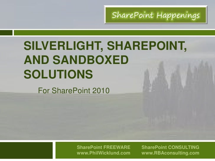 SharePoint Silverlight Sandboxed solutions