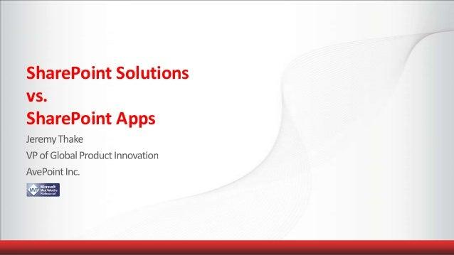 SharePoint Solution model vs. App model