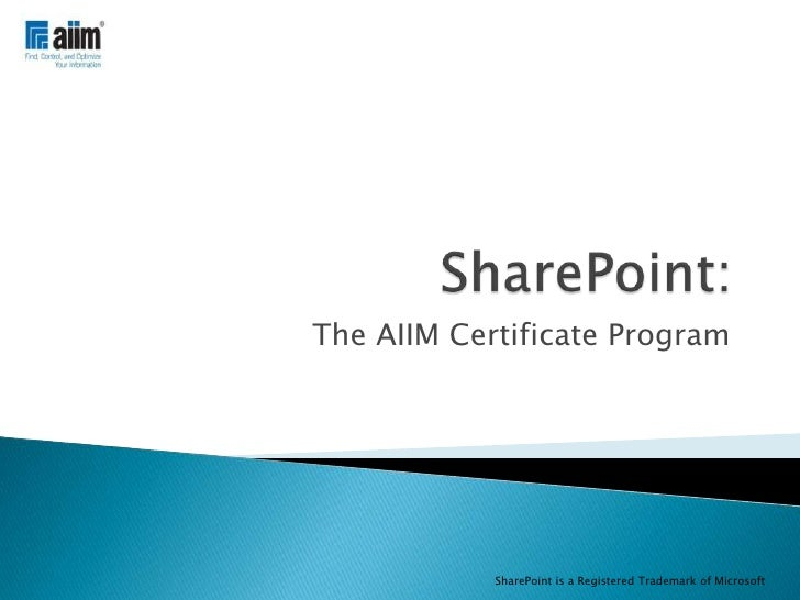 SharePoint: the AIIM Certificate Program