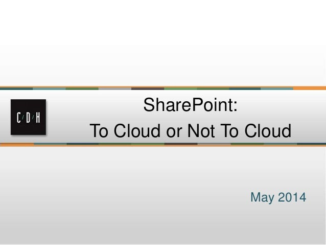 Microsoft SharePoint Cloud presentation