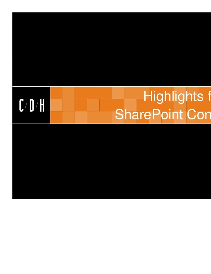 CDH          Highlights from theCDH   SharePoint Conference
