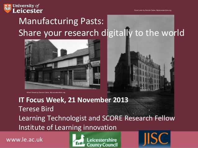 Duns Lane by Dennis Calow, Myleicestershire.org  Manufacturing Pasts: Share your research digitally to the world  Wharf St...