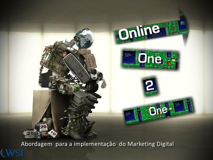 Abordagem para a implementação do Marketing Digital