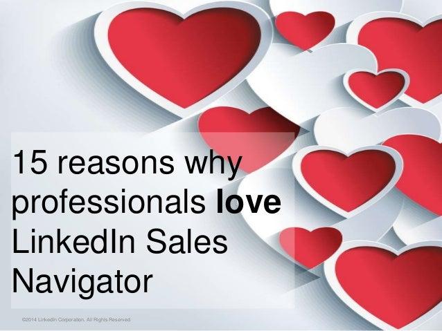 15 Reasons Why Members Love LinkedIn Sales Navigator