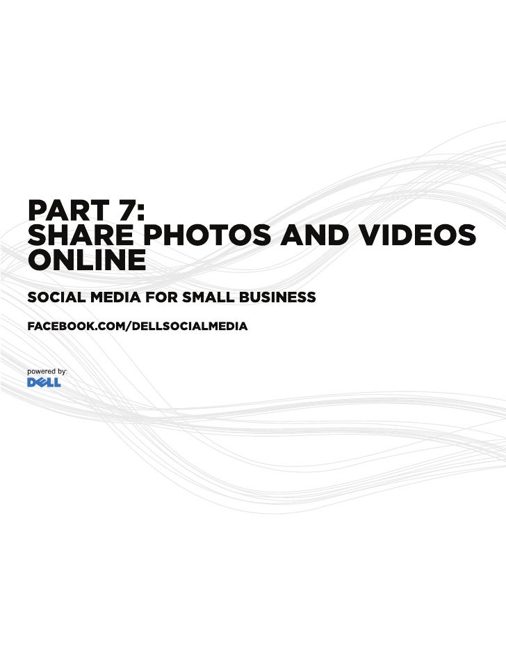 OVERVIEW  Photos and videos can engage customers and convey more about a company and its people, products and services tha...