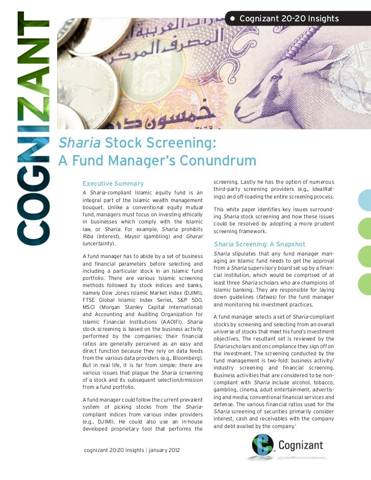 • Cognizant 20-20 InsightsSharia Stock Screening:A Fund Manager's Conundrum   Executive Summary                           ...