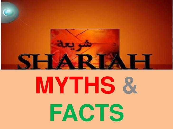 Shariah,myths & facts