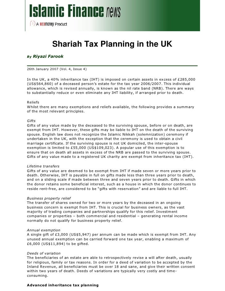 Shariah Tax Planning in the UK      Riyazi Farook By   26th January 2007 (Vol. 4, Issue 4)   In the UK, a 40% inheritance ...