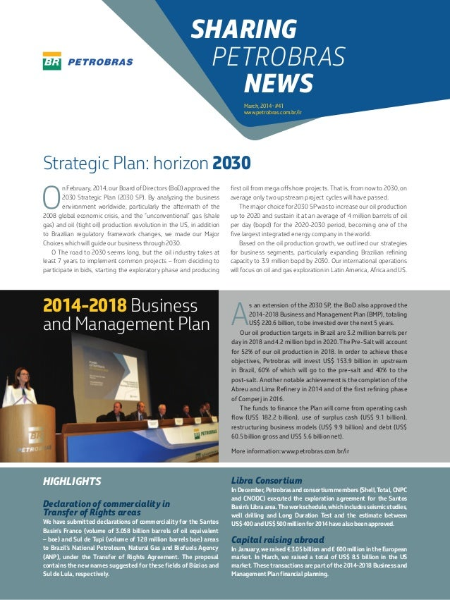 O n February, 2014, our Board of Directors (BoD) approved the 2030 Strategic Plan (2030 SP). By analyzing the business env...