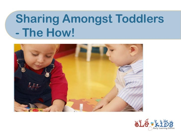 Sharing Amongst Toddlers- The How!