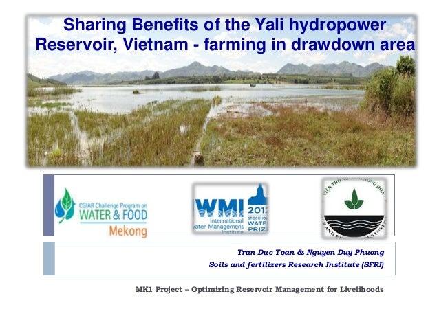 Sharing Benefits of the Yali hydropower Reservoir, Vietnam - farming in drawdown area  Tran Duc Toan & Nguyen Duy Phuong S...