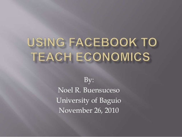 Using Facebook to Teach Economics