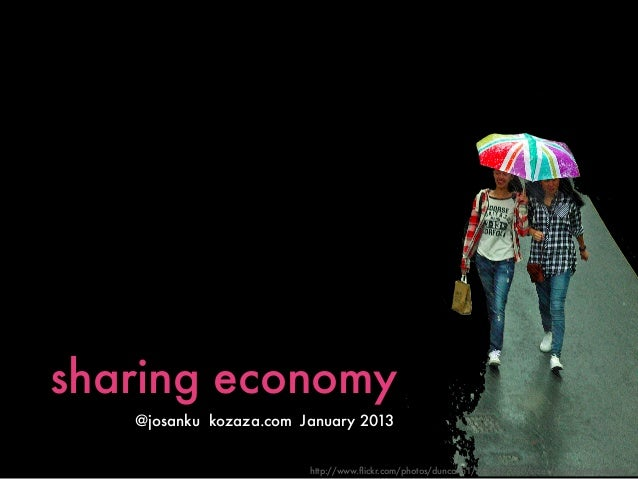 sharing economy   @josanku kozaza.com