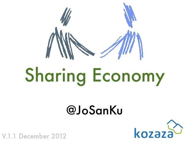 Sharing Economy                  @JoSanKuV.1.1 December 2012