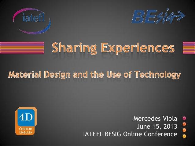 Mercedes Viola June 15, 2013 IATEFL BESIG Online Conference