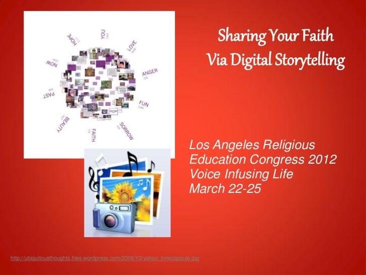 Sharing Your Faith via Digital Storytelling