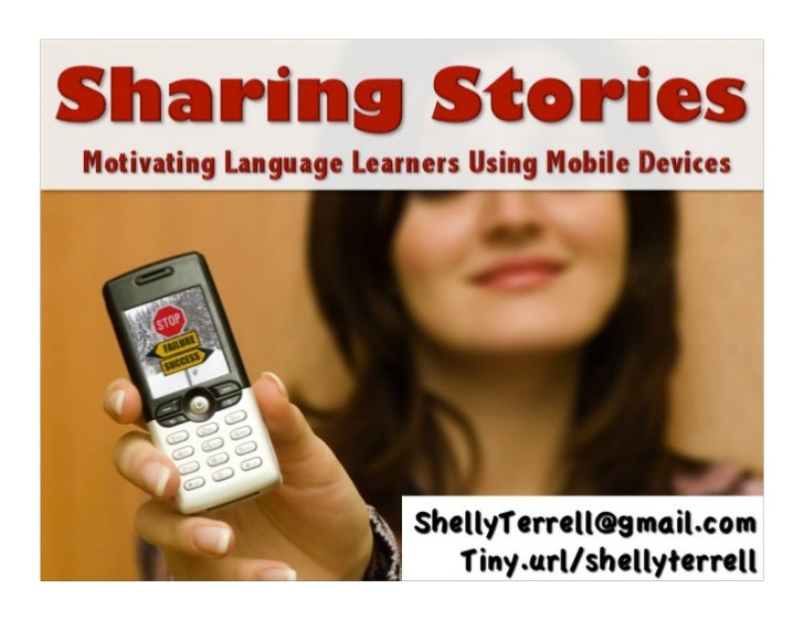 Sharing Stories: Motivating Language Learners through Mobile Devices