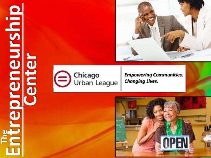 Entrepreneurship              Center                       Empowering Communities.                       Changing Lives.Th...