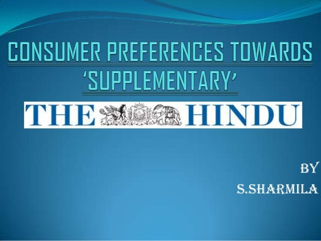 Consumer Preference towards the supplement of the hindu newspaper