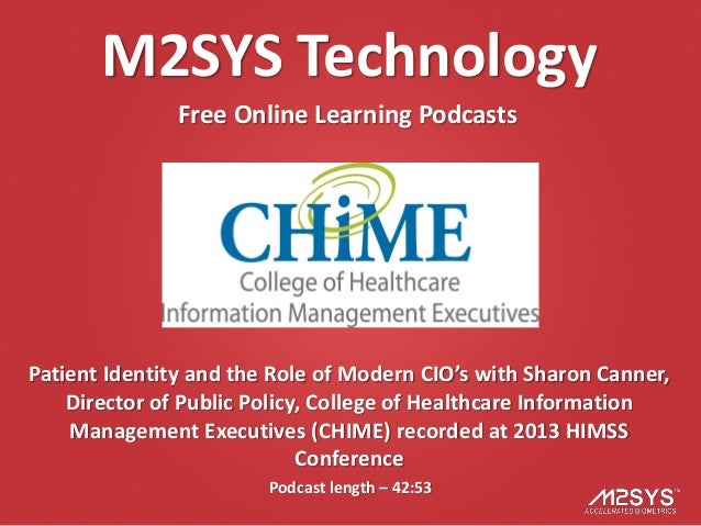 M2SYS Technology               Free Online Learning PodcastsPatient Identity and the Role of Modern CIO's with Sharon Cann...
