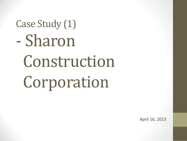 Project management sharon construction case study