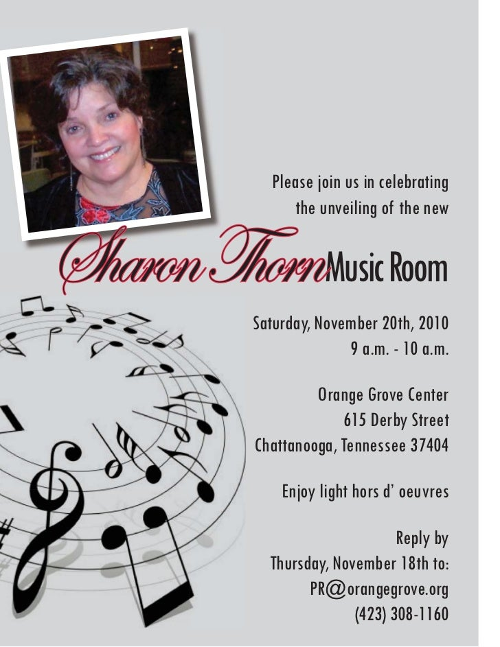 Please join us in celebrating                 the unveiling of the newSharon ThornMusic Room           Saturday, November ...
