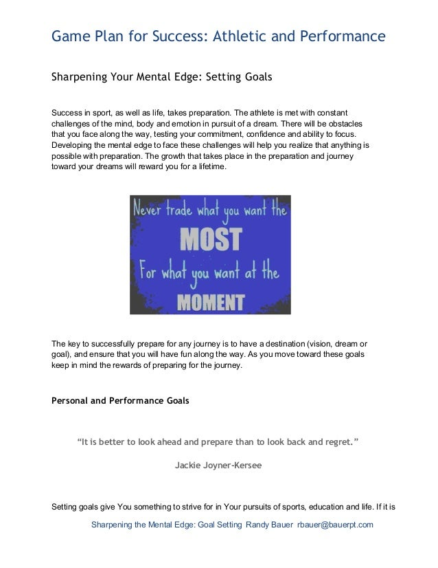 Game Plan for Success: Athletic and PerformanceSharpening Your Mental Edge: Setting GoalsSuccessinsport,aswellaslife...
