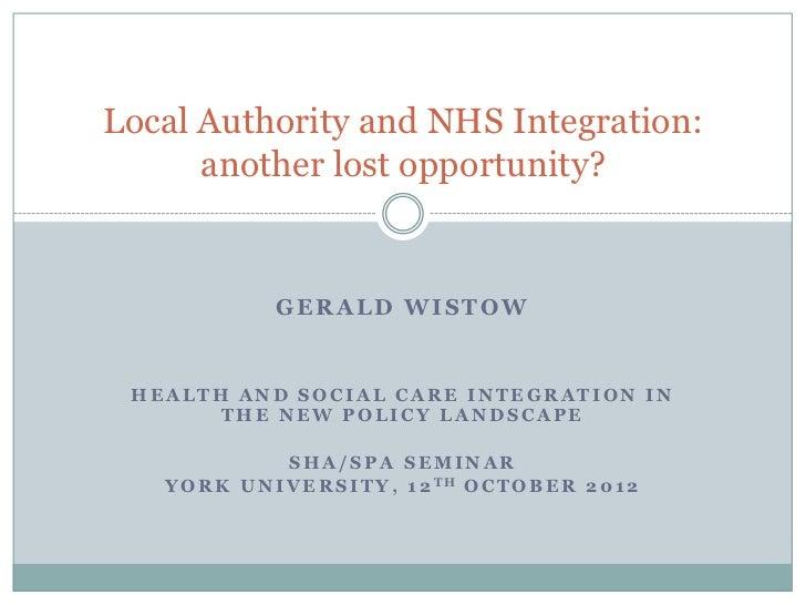 Sha spa seminar york local authority and nhs integration 121012