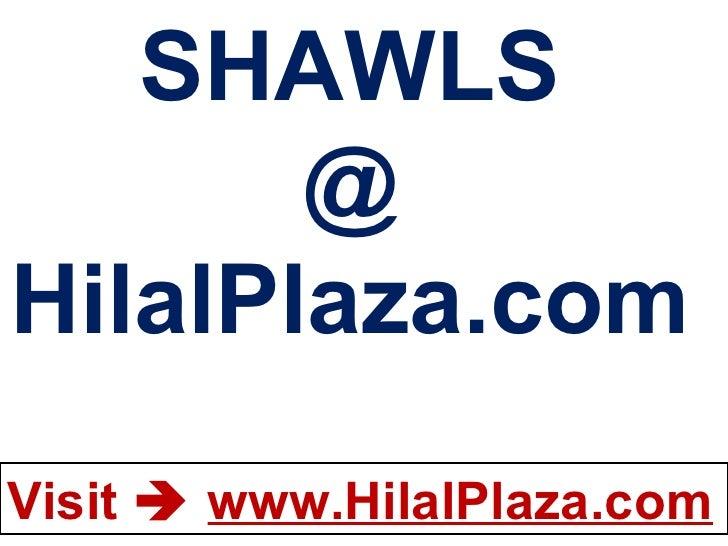 SHAWLS @ HilalPlaza.com