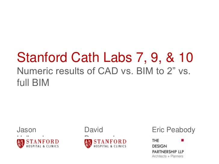 Experimental BIM Use Comparison on Stanford Hospital Cath Labs
