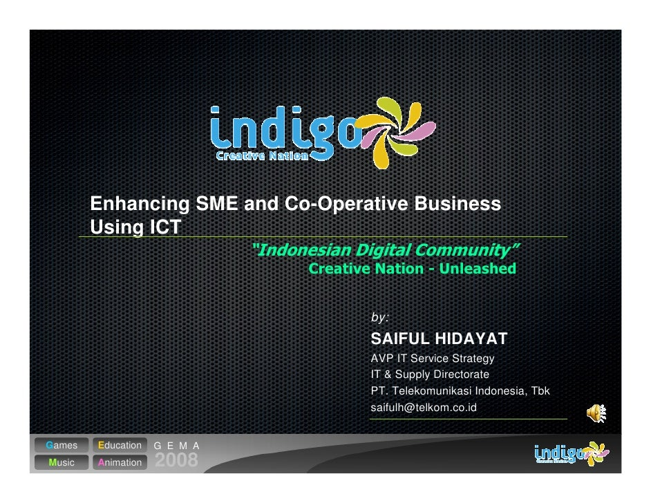 Enhancing SME and Co-Operative Business         Using ICT                                      by:                        ...