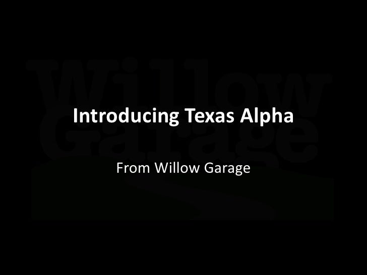 Introducing Texas Alpha<br />From Willow Garage<br />