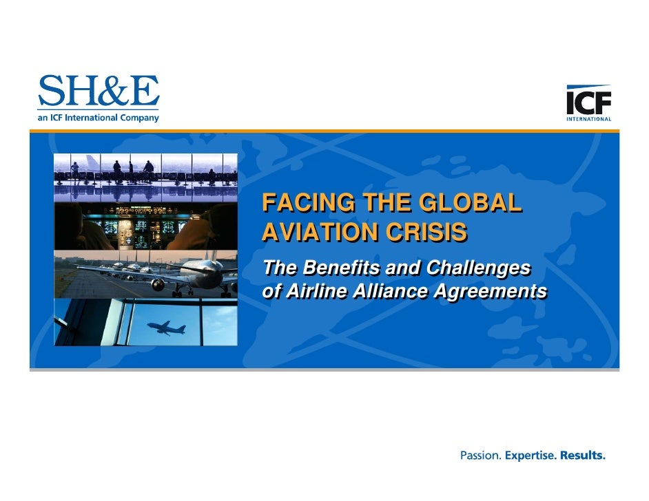 The Benefits and Challenges of Airline Alliances:  SH&E Webinar, 2009