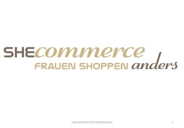 Internet World 2013 SHEcommerce    1