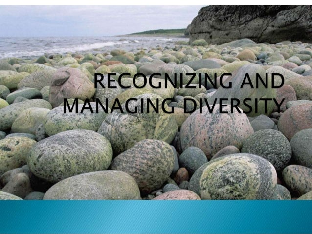 recognizing and managing diversity
