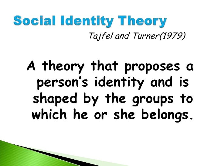 billigs evaluation of tajfel theory of Describe how self-evaluation maintenance theory helps to explain how we react when other people's behaviors threaten our sense of self  tajfel, h (1981.
