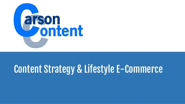 Content Strategy & Lifestyle E-Commerce