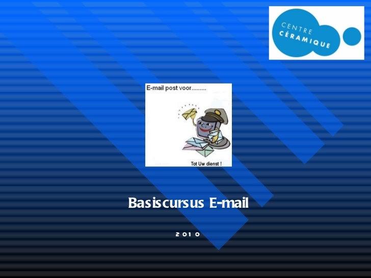 Basiscursus E-mail 2010