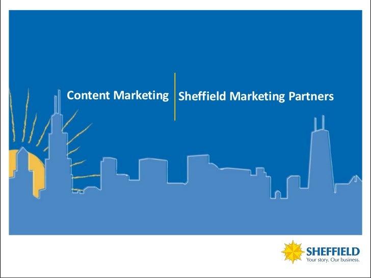 Sheffield Marketing Partners - Content Marketing Presentation