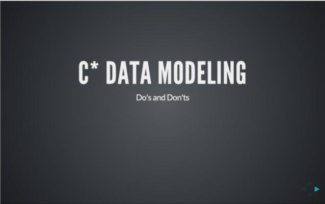 C* Data Modeling