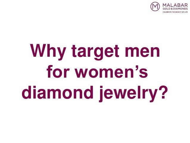 Why target men for women's diamond jewelry?