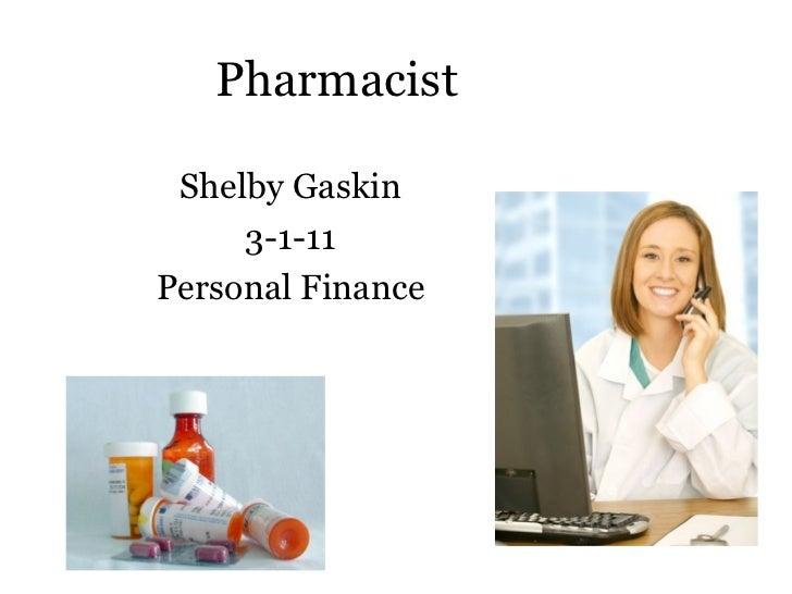 Pharmacist Shelby Gaskin 3-1-11 Personal Finance