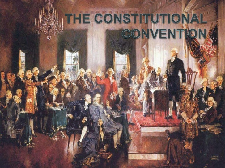 The Constitutional Convention<br />
