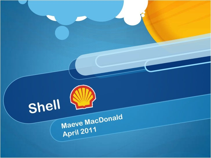 Shell<br />Maeve MacDonald<br />April 2011<br />