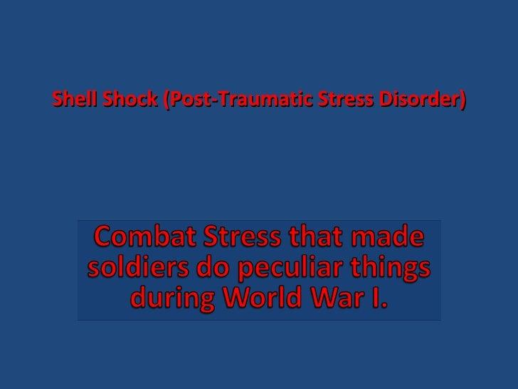 Shell Shock (Post-Traumatic Stress Disorder)